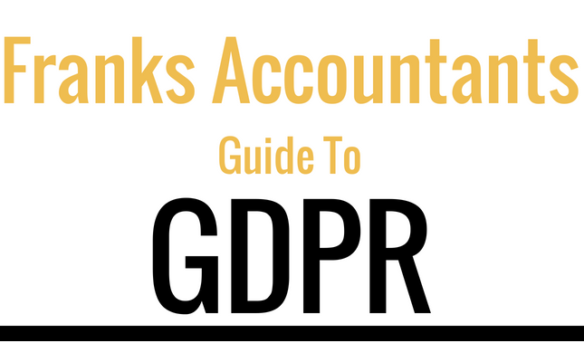 Franks Accountants Guide To GDPR
