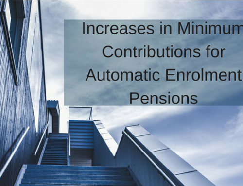 Increases in Minimum Contributions for Automatic Enrolment Pensions
