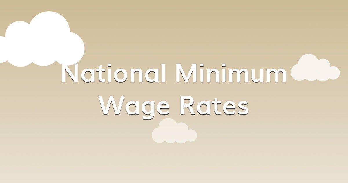 National Minimum wage rates April 2021