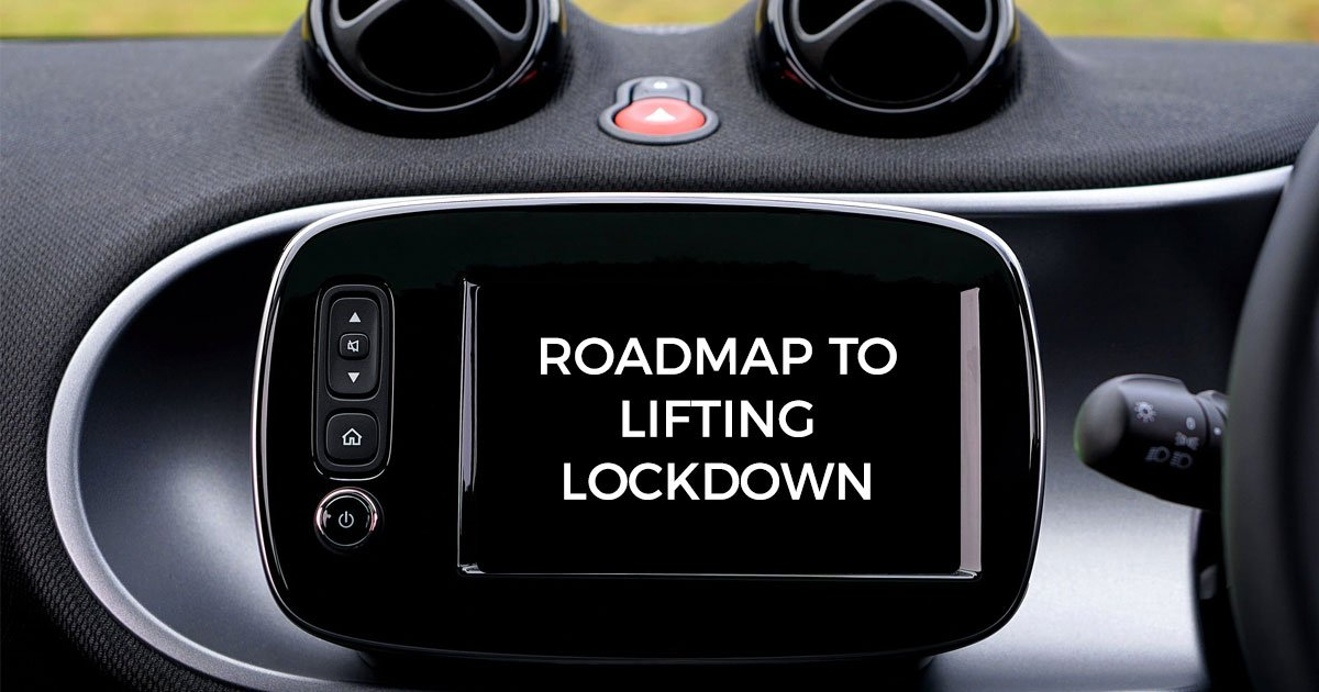 Roadmap to lifting lockdown